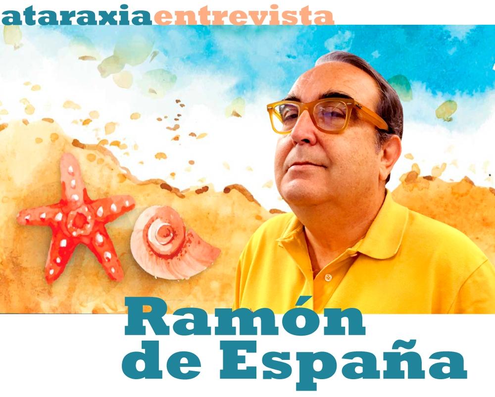Entrevista Ramón de España – Opinión • Cultura • Sociedad