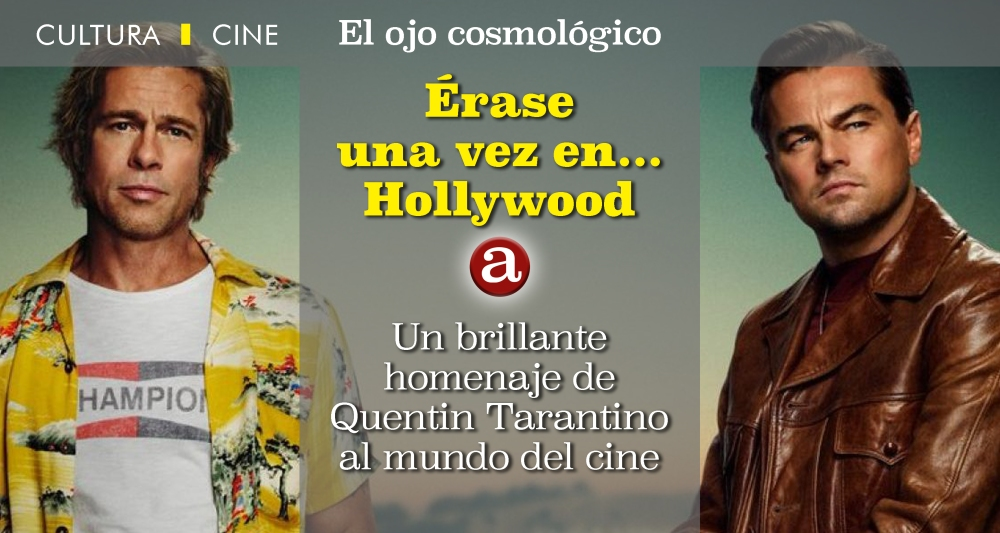 Érase una vez, Hollywood