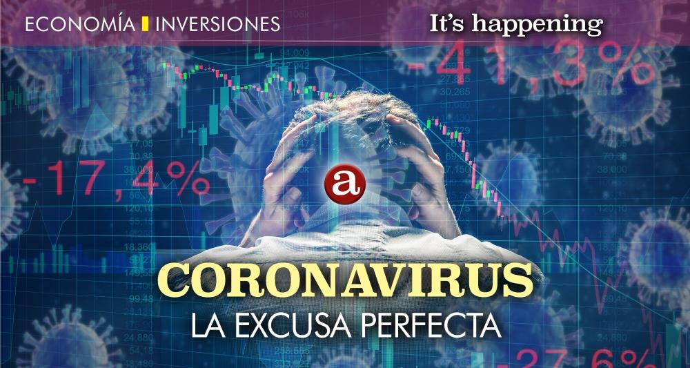 Coronavirus la excusa